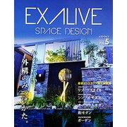 EXALIVE Vol.5 (ブティックムック) [ムック・その他]
