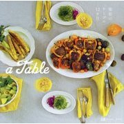 a Table―雅姫のテーブル12ヵ月 [単行本]