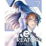 Re:CREATORS 7