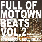 Full of Motown Beats Vol.2 - 70's Disco & Soul Music