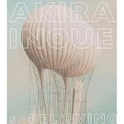 Believing (Works of Akira Inoue)