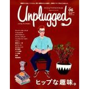 HOUYHNHNM Unplugged ISSUE6 (20-Magazine for the Hip(講談社MOOK) [ムックその他]