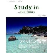 Study in the PHILIPPINES Vol.2-この一冊でフィリピン留学のすべてがわかる! [ムックその他]