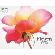 カレンダー2018 Flowers [ムック・その他]