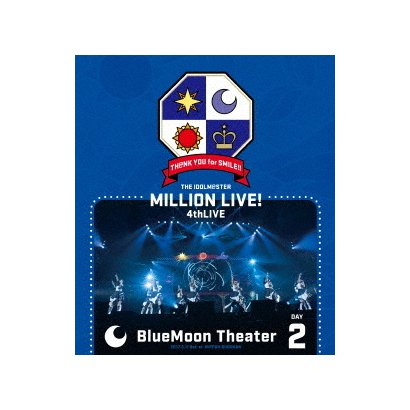 THE IDOLM@STER MILLION LIVE! 4thLIVE TH@NK YOU for SMILE!! LIVE Blu-ray BlueMoon Theater DAY2 [Blu-ray Disc]