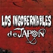 LOS INGOBERNABLES de JAPON