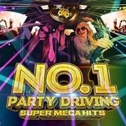 NO.1 PARTY DRIVING -SUPER MEGA HITS- mixed by ATAKARA [CD]