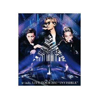 """w-inds. LIVE TOUR 2017 """"INVISIBLE"""" [Blu-ray Disc]"""