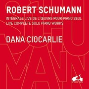 Robert Schumann: Live Complete Solo Piano Works Import [CD]