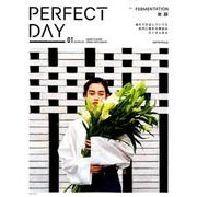 PERFECT DAY VOL.01~LIFESTYLE FOR URBAN NATURALIST~ FARMENTATION(講談社 Mook(J)) [ムックその他]