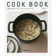 Francfranc COOK BOOK〈Vol.1〉和鍋と洋鍋でつくるシンプルシックな大人レシピ [単行本]