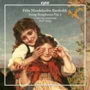 メンデルスゾーン:弦楽のためのシンフォニア集 第2集