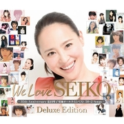 We Love SEIKO Deluxe Edition - 35th Anniversary 松田聖子 究極オールタイムベスト 50+2 Songs -