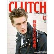 CLUTCH Magazine (クラッチ・マガジン) 2017年 12月号 [雑誌]