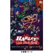 ハーレイ・クイン:リトル・ブラック・ブック [コミック]