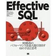 Effective SQL―RDBMSのパフォーマンスを最大限引き出す61の手法と思考 [単行本]