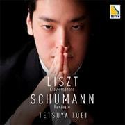 リスト:ピアノ・ソナタ|シューマン:幻想曲