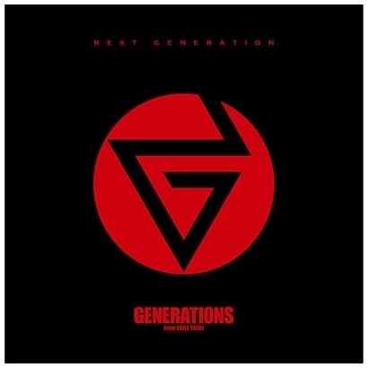 GENERATIONS from EXILE TRIBE/BEST GENERATION