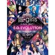 E-girls LIVE 2017 E.G.EVOLUTION