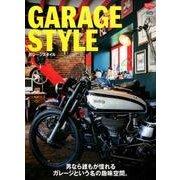 GARAGE STYLE [ムック・その他]