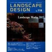LANDSCAPE DESIGN (ランドスケープ デザイン) 2018年 02月号 [雑誌]