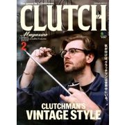 CLUTCH Magazine (クラッチ・マガジン) 2018年 02月号 [雑誌]