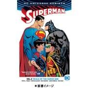 スーパーマン:トライアルズ・オブ・スーパーサン [単行本]