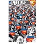 スーパーマン:アメリカン・エイリアン [単行本]