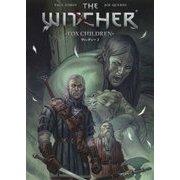 ウィッチャー〈2〉FOX CHILDREN(DARK HORSE BOOKS) [コミック]