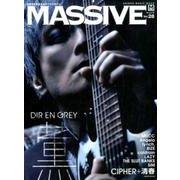 MASSIVE Vol.28-生きざまを伝えるロックマガジン(シンコー・ミュージックMOOK) [ムックその他]