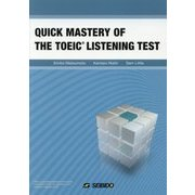 QUICK MASTERY OF THE TOEIC LISTENING TEST [単行本]
