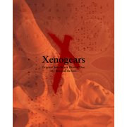 Xenogears Original Soundtrack Revival Disc -the first and the last-