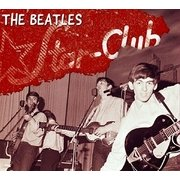 The Complete STAR CLUB Tapes 1962
