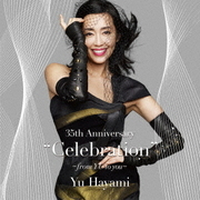 """35th Anniversary """"Celebration"""" ~from YU to you~"""