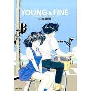 YOUNG&FINE-うみべのまちでぼくらはなかよしだったか(fukkan.com) [コミック]