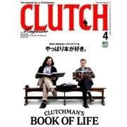 CLUTCH Magazine (クラッチ・マガジン) 2018年 04月号 [雑誌]