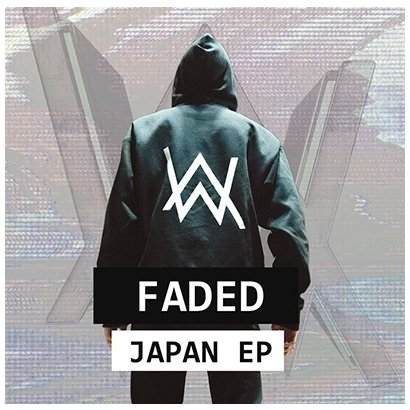 アラン・ウォーカー/フェイデッド・ジャパン・EP