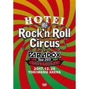 HOTEI Paradox Tour 2017 The FINAL ~Rock'n Roll Circus~