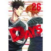 DAYS 26(少年マガジンコミックス) [コミック]