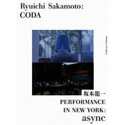 Ryuichi Sakamoto:CODA コレクターズエディション with PERFORMANCE IN NEW YORK:async