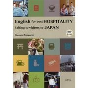 English for best HOSPITALITY-Talking to visitors to Japan [事典辞典]