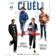 CLUEL homme 2018年 05月号 [雑誌]