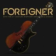 フォリナー・ウィズ・21世紀シンフォニー・オーケストラ&コーラス~ライヴ・イン・スイス 2017