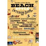 BEACH STYLE INTERIOR BOOK vol.(ATM MOOK) [ムックその他]