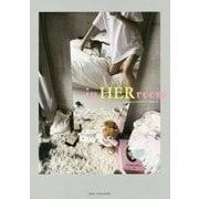 in HER room―女度を上げるインテリア72のヒント [単行本]