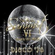 ソウル・サミットⅥ selected by SOUL POWER DISCO '78