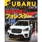 SUBARU MAGAZINE(スバルマガジン)Vol.15 (CARTOPMOOK) [ムックその他]