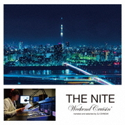 THE NITE Weekend Cruisin' narrated and selected by DJ OHNISHI