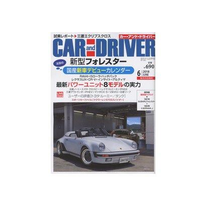 CAR and DRIVER (カーアンドドライバー) 2018年 06月号 [雑誌]
