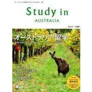 Study in AUSTRALIA Vol.3-オーストラリア留学をする人のための一冊 [ムックその他]